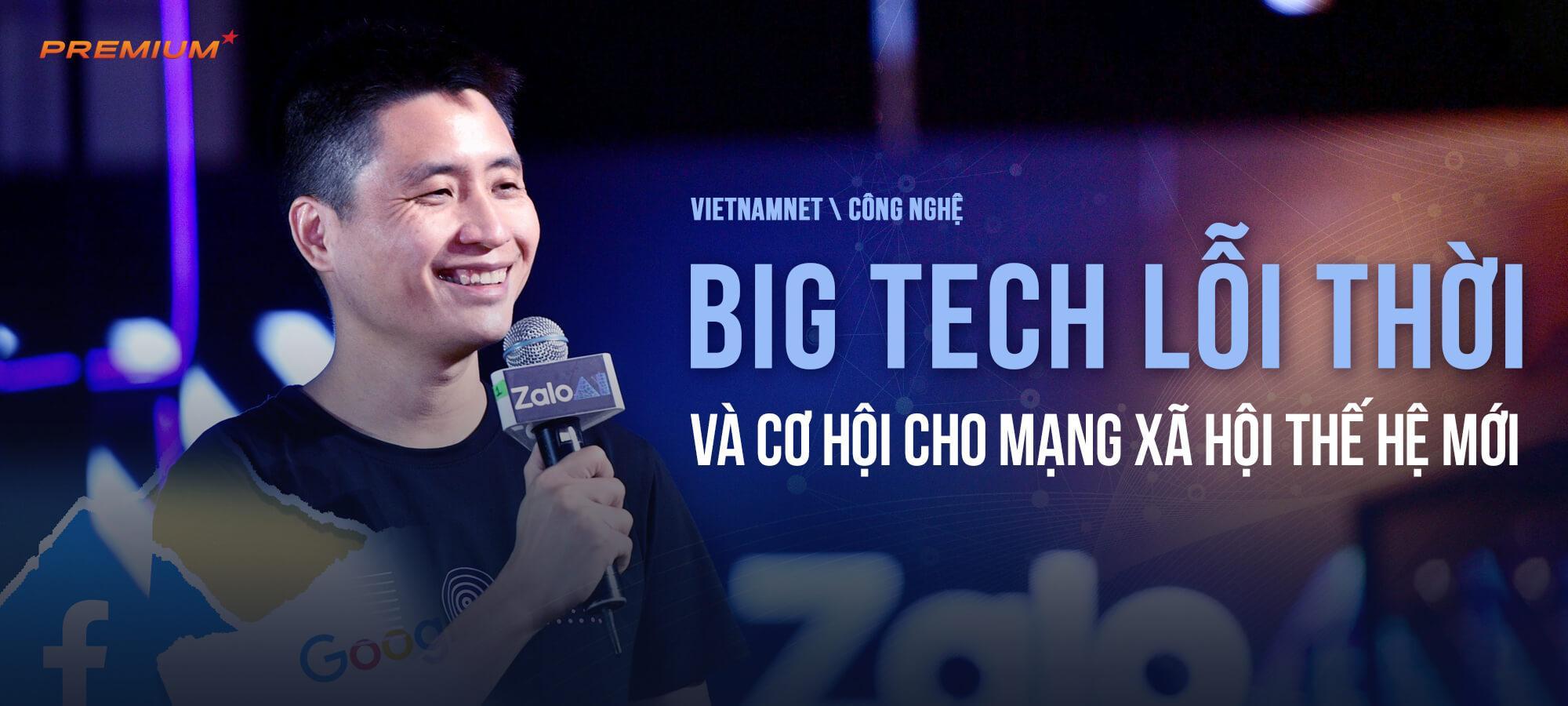 Big Tech lỗi thời và cơ hội cho mạng xã hội thế hệ mới