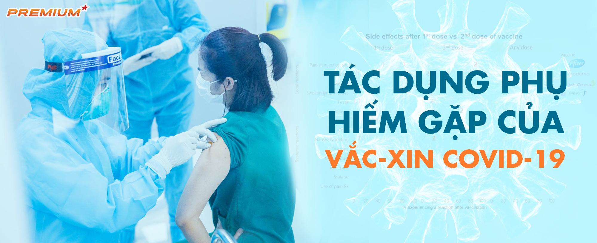 Tác dụng phụ hiếm gặp của vắc-xin Covid-19