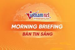 Bản tin sáng VietNamNet (18/5/21): 3 F1 ở Center Point dương tính