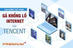Con đường trở thành gã khổng lồ Internet của Tencent