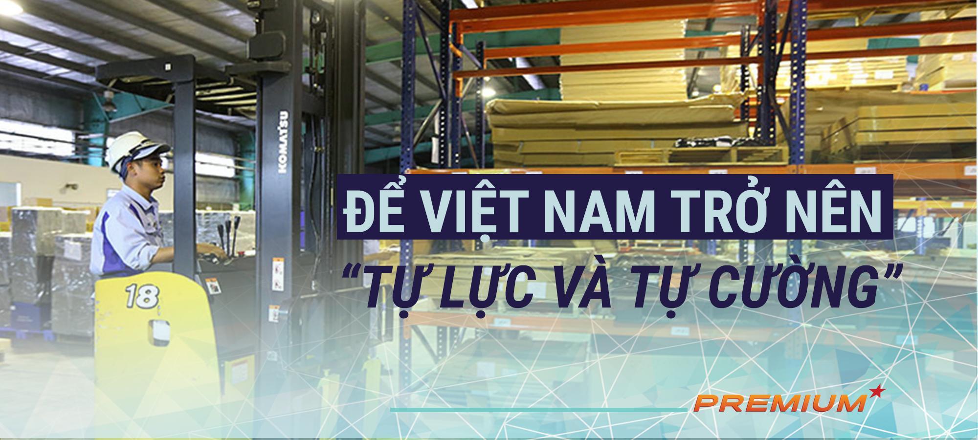 Để Việt Nam trở nên 'tự lực và tự cường'
