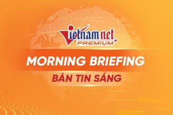 Bản tin sáng VietNamNet (27/5/21): Chính phủ lập Quỹ vắc-xin Covid-19