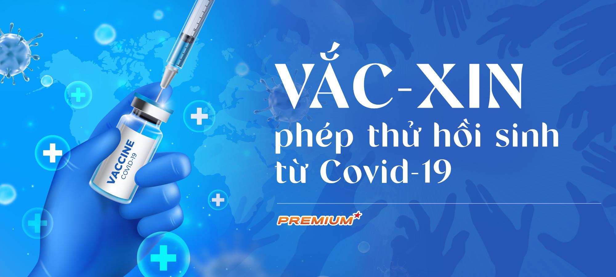 Vắc-xin, phép thử hồi sinh từ Covid-19