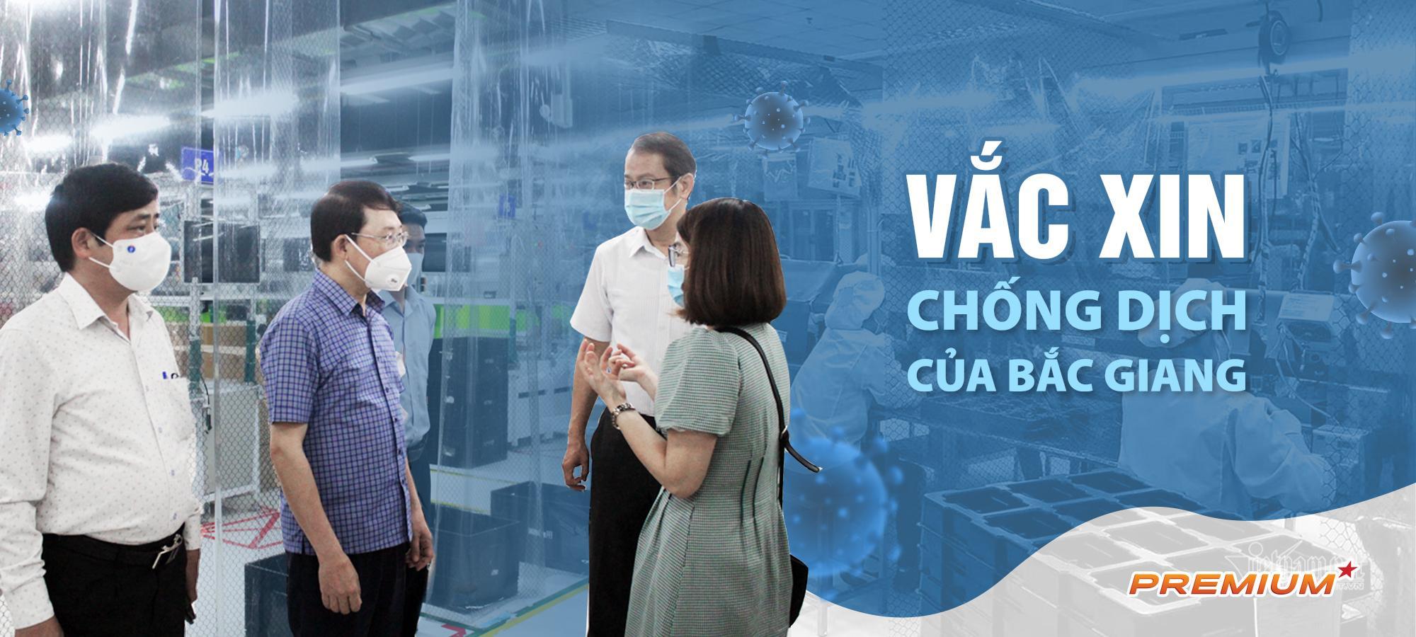 """""""Vắc xin"""" chống dịch của Bắc Giang"""