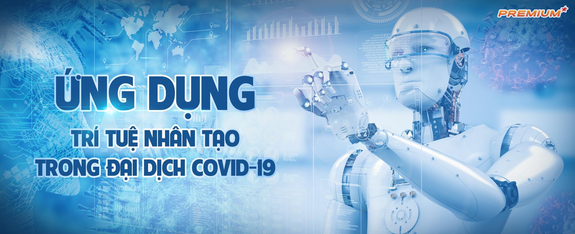 Ứng dụng trí tuệ nhân tạo trong đại dịch Covid-19