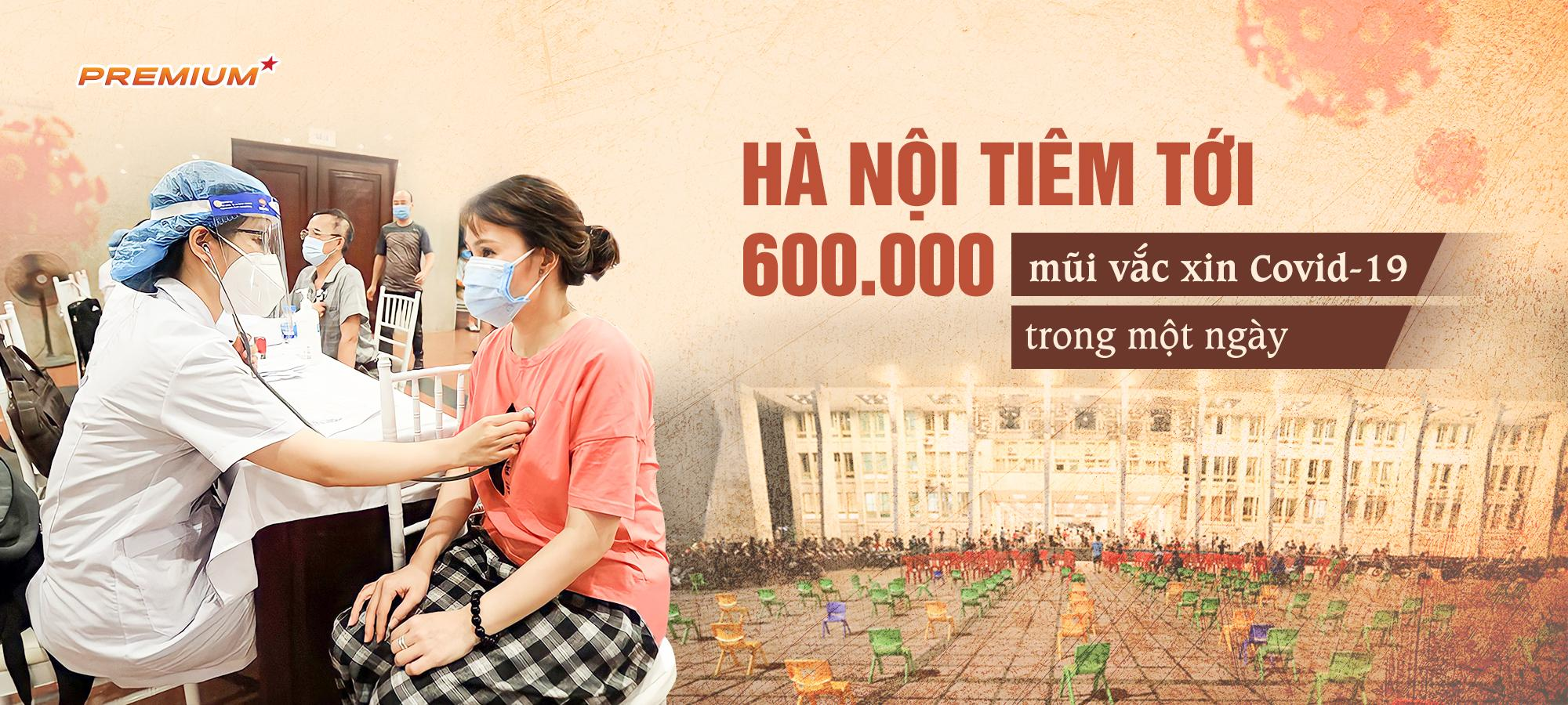 Hà Nội tiêm tới 600.000 mũi vắc xin Covid-19 trong một ngày